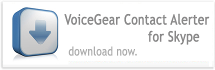 Download VoiceGear Contact Alerter for Skype